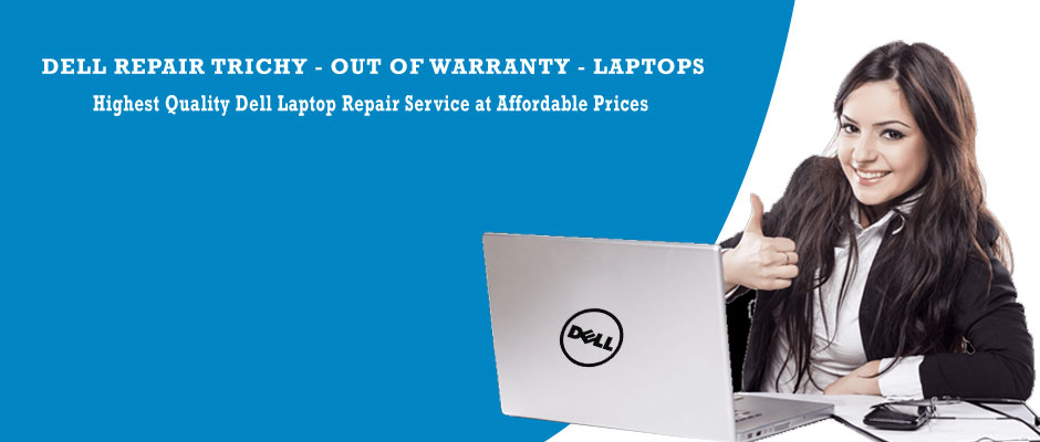 Dell Laptop Service In Trichy