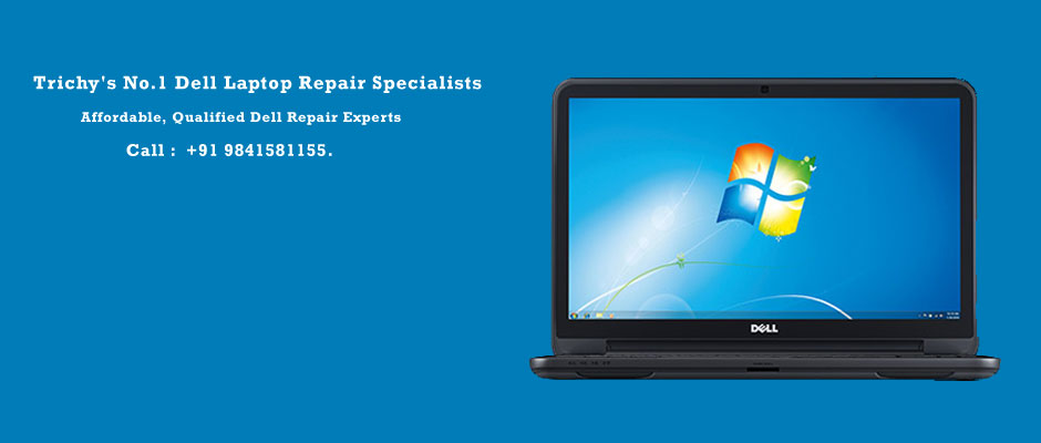 Dell Laptop Service Center In Trichy